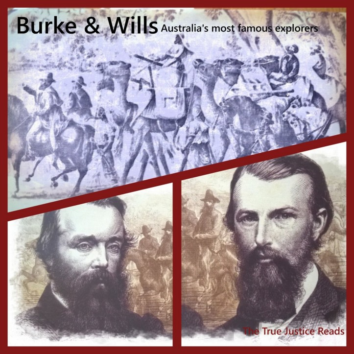 Burke and Wills_The True Justice Reads - Copy
